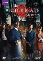 Cover image for The Doctor Blake mysteries. Season four [DVD] / BBC ; ITV Studios Global Entertainment.