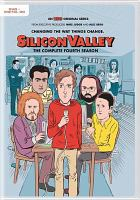 Cover image for Silicon Valley. The complete fourth season [DVD] / HBO Entertainment ; created by Mike Judge & John Altschuler & Dave Krinsky ;  Judgmental Films ; Alec Berg ; 3 Arts Entertainment.