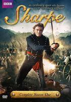 Cover image for Sharpe. Complete season one [DVD] / produced by Malcolm Craddock ; written by Eoghan Harris ; director, Tom Clegg.