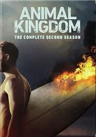 Cover image for Animal kingdom. The complete second season [DVD] / developed for television by Jonathan Lisco ; John Wells Productions ; Warner Horizon Television.