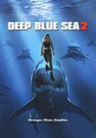 Cover image for Deep blue sea 2 [DVD] / director, Scott Darin.