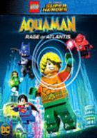 Cover image for Aquaman. Rage of Atlantis [DVD] / director, Matt Peters.