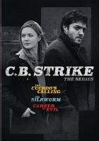 Cover image for Strike / Brontë Film and Television for BBC and Cinemax ; produced by Jackie Larkin; executive producers, Ben Richards, Neil Blair, Ruth Kenley-Letts, J. K. Rowling.