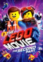 Cover image for The LEGO movie 2. The second part [DVD] = Le film LEGO 2 / director, Mike Mitchell ; writers, Phil Lord, Christopher Miller, Matthew Fogel ; producers, Dan Lin [and four others].