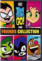 Cover image for Teen Titans go! and friends collection [DVD]