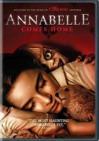 Cover image for Annabelle comes home / directed by Gary Dauberman.