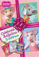 Cover image for Celebrate with Angelina [DVD] / HIT entertainment.