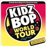 Cover image for Kidz Bop world tour [compact disc]