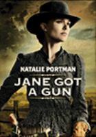 Cover image for Jane got a gun [DVD] / director, Gavin O'Connor.