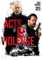 Cover image for Acts of violence [DVD] / director, Brett Donowho.