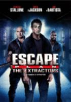 Cover image for Escape plan. The extractors [DVD] / Summit Entertainment, Grindstone Entertainment Group [and others] present ; produced by Randall Emmett [and 5 others] ; written by Miles Chapman and John Herzfeld ; directed by John Herzfeld.
