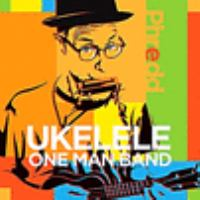 Cover image for Ukelele one man band [compact disc] / Phredd.
