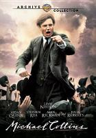 Cover image for Michael Collins [DVD] / a Geffen Pictures presentation ; directed and written by Neil Jordan ; producer, Stephen Woolley.