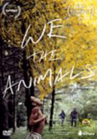 Cover image for We the animals [DVD] / The Orchard presents ; in association with Cinereach ; a Public Record and Cinereach production ; directed by Jeremiah Zagar ; screenplay by Dan Kitrosser, Jeremiah Zagar.