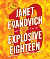 Cover image for Explosive eighteen [compact disc] / Janet Evanovich.