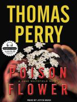 Cover image for Poison flower [compact disc] : [a Jane Whitefield novel] / Thomas Perry.