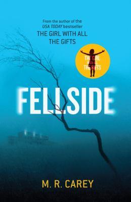 Cover image for Fellside / M.R. Carey.