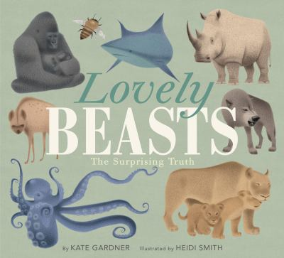 Lovely Beasts by Gardner, Kate