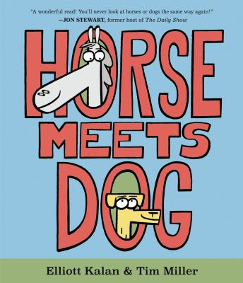 Horse Meets Dog by Kalan, Elliott