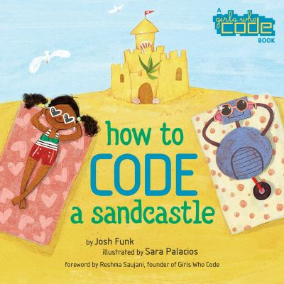 How to Code a Sandcastle by Funk, Josh