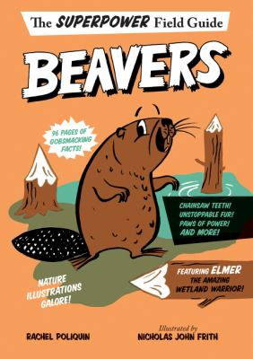 Beavers by Poliquin, Rachel