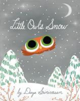 Little Owl's Snow by Srinivasan, Divya