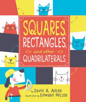 Squares, Rectangles, and Other Quadrilaterals by Adler, David A.