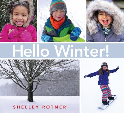 Hello Winter! by Rotner, Shelley