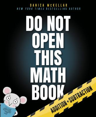 Do Not Open This Math Book! by McKellar, Danica