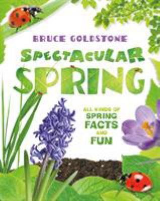 Spectacular Spring by Goldstone, Bruce