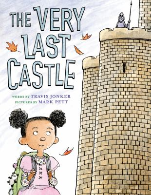 The Very Last Castle by Jonker, Travis