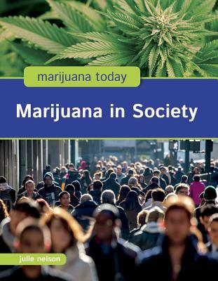 Nelson, Julie%20Marijuana in Society