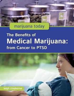 Clayborne, Leigh%20The Benefits of Medical Marijuana