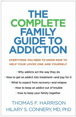 Harrison, Thomas F.%20The Complete Family Guide to Addiction