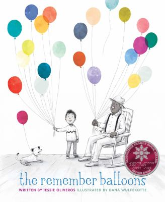 The Remember Balloons by Oliveros, Jessie