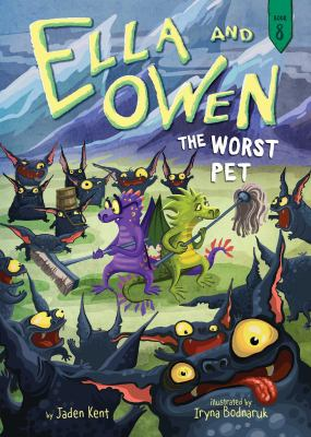 The Worst Pet by Kent, Jaden