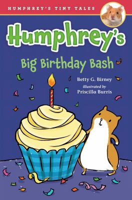 Humphrey's Big Birthday Bash by Birney, Betty G.