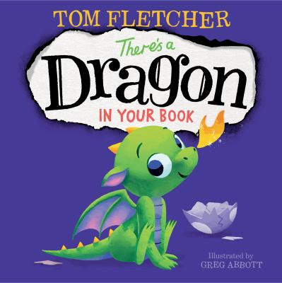There's a Dragon in Your Book by Fletcher, Tom