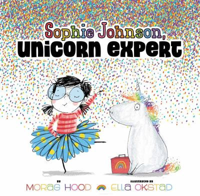 Sophie Johnson, Unicorn Expert by Hood, Morag
