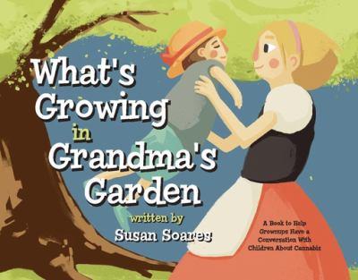 Soares, Susan%20What's Growing in Grandma's Garden