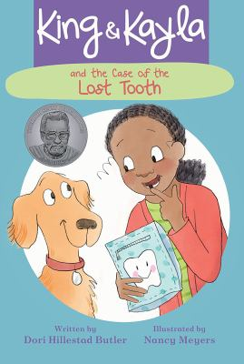 King & Kayla and the Case of the Lost Tooth by Butler, Dori Hillestad