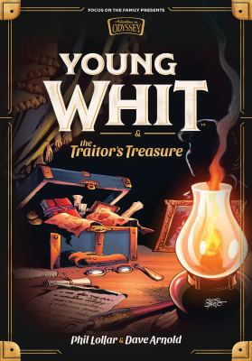 Young Whit & the Traitor's Treasure by Lollar, Phil