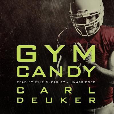 Deuker, Carl%20Gym Candy