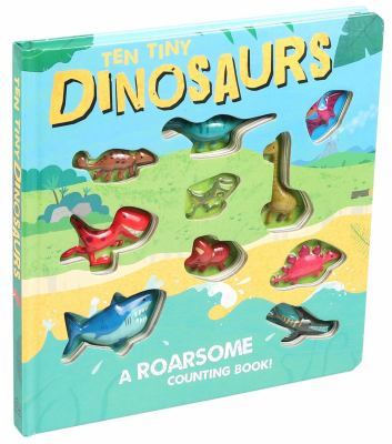 Ten Tiny Dinosaurs by Brooks, Susie