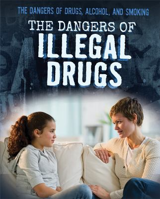 Honders, Christine%20The Dangers of Illegal Drugs