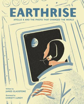 Earthrise by Gladstone, James