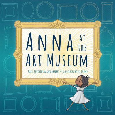 Anna at the Art Museum by Hutchins, Hazel