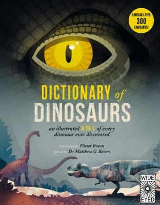 Dictionary of Dinosaurs by Braun, Dieter