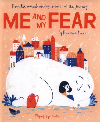 Me and My Fear by Sanna, Francesca