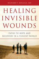 Cover image for Healing invisible wounds : paths to hope and recovery in a violent world
